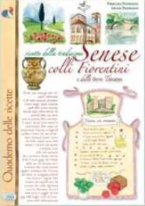 Ricette della tradizione senese colli fiorentini