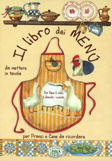Il libro dei menù per pranzi e cene da ricordare - copertina