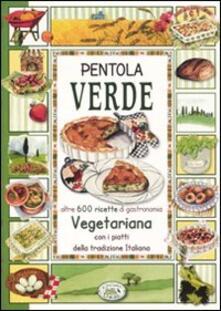 Pentola verde - Anastasia Zanoncelli - copertina