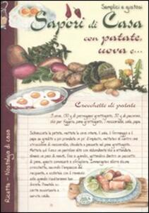 Semplici e gustosi. Sapori di casa con patate, uova e...