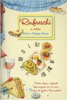 Rinfreschi. Party e happy hour. Quaderni di cucina - copertina
