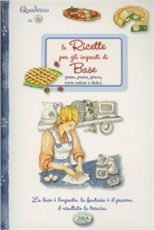 Camfeed.it Le ricette per gli impasti di base. Quaderni di cucina Image