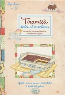 Letterarioprimopiano.it Tiramisù. Dolci al cucchiaio. Quaderni di cucina Image