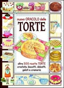 Libro Il nuovo oracolo delle torte