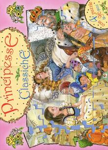 Lpgcsostenible.es Principesse classiche. Libro puzzle. Ediz. illustrata Image
