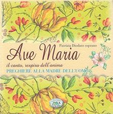 Osteriacasadimare.it Ave Maria. Con CD-Audio Image