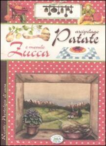 Arcipelago patate e mondo zucca