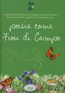 Poesia come fiori di campo