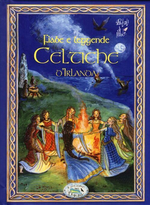 Fiabe e leggende celtiche d'Irlanda