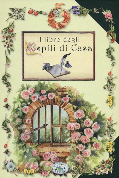 Il libro degli ospiti di casa libro edizioni del baldo for Libro degli ospiti