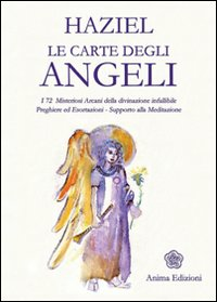 Image of Le carte degli angeli. I 72 misteriosi arcani della divinazione infallibile. Preghiere ed esortazioni. Supporto alla meditazione. Con gadget