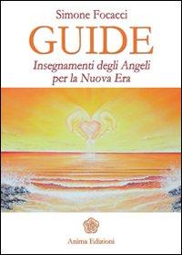 Image of Guide. Insegnamenti degli angeli per la nuova era