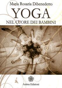Yoga. Nel cuore dei bambini