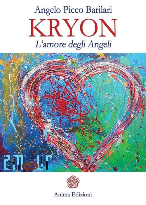 Image of Kryon. L'amore degli angeli