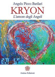 Kryon. L'amore degli angeli