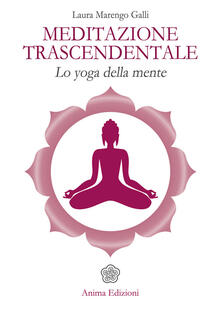 Antondemarirreguera.es Meditazione trascendentale. Lo yoga della mente Image