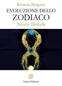 Evoluzione dello zodiaco. Nuove filosofie