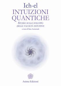 Intuizioni quantiche. Studio sullo sviluppo delle facoltà intuitive