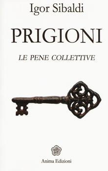 Amatigota.it Prigioni. Le pene collettive Image