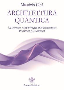 Winniearcher.com Architettura quantica. La lettura dell'evento architettonico in ottica quantistica Image