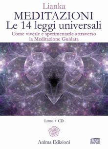 Radiospeed.it Meditazioni. Le 14 leggi universali. Come viverle e sperimentale attraverso la meditazione guidata. Con 2 CD-Audio Image