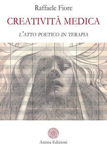 Creatività medica. Latto poetico in terapia.pdf