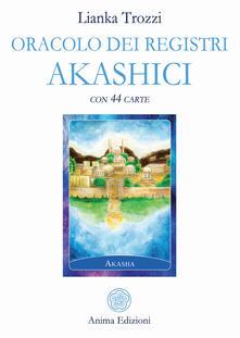 Oracolo dei registri akashici. Con 44 Carte.pdf