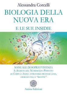 Antondemarirreguera.es Biologia della nuova era e le sue insidie. Manuale di sopravvivenza. Il segreto del nutrimento perfetto di corpo e anima attraverso pratiche sane, esercizi utili e «ricette» Image