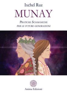 Munay. Pratiche sciamaniche per le future generazioni.pdf
