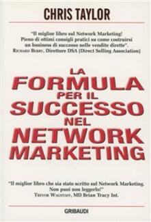 Formula per il successo nel network marketing - Chris Taylor - copertina