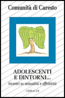 Adolescenti e dintorni... Incontri su sessualità e affettività - copertina