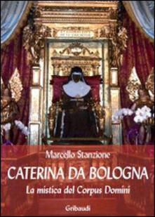 Ipabsantonioabatetrino.it Caterina da Bologna. La mistica del Corpus Domini Image