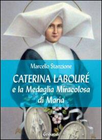 Caterina Labourè e la medaglia miracolosa di Maria
