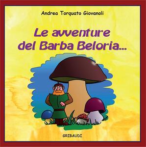 Le avventure del Barba Beloria...