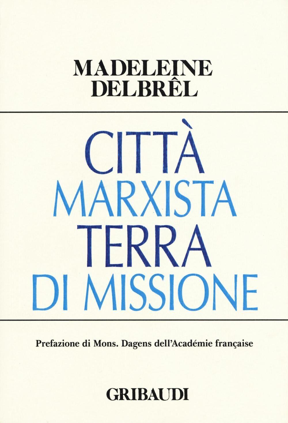 Città marxista terra di missione