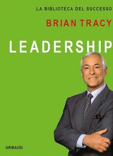 Leadership - Brian Tracy - copertina