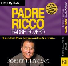 Laboratorioprovematerialilct.it Padre ricco padre povero. Quello che i ricchi insegnano ai figli sul denaro. Audiolibro. 6 CD Audio Image