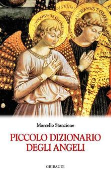 Piccolo dizionario degli angeli - Marcello Stanzione - copertina