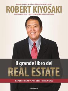 Criticalwinenotav.it Il grande libro del real estate. Esperti veri, casi veri, vita vera Image