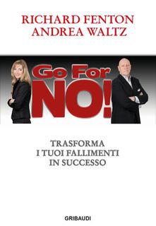 Voluntariadobaleares2014.es Go for no! Trasforma i tuoi fallimenti in successo Image