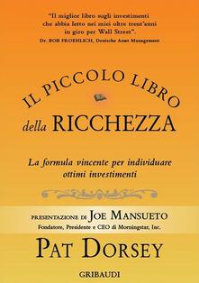 Milanospringparade.it Il piccolo libro della ricchezza. La formula vincente per individuare ottimi investimenti Image