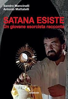 Satana esiste. Un giovane esorcista racconta.pdf
