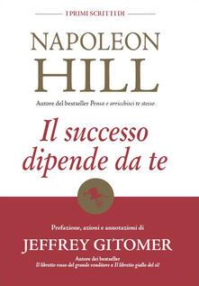 Voluntariadobaleares2014.es Il successo dipende da te. I primi scritti di Napoleon Hill Image