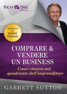 Listadelpopolo.it Comprare e vendere un business. Come vincere nel quadrante dell'imprenditore Image