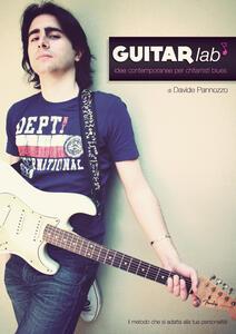 Guitarlab. Idee contemporanee per chitarristi blues