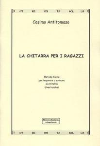 Libro La chitarra per i ragazzi Cosimo Antitomaso