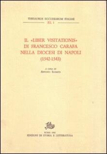 Il«Liber visitationis» di Francesco Carafa nella diocesi di Napoli (1542-1543) - copertina