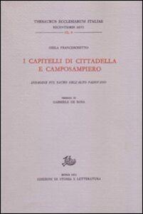I capitelli di Cittadella e Camposampiero. Indagine sul sacro nell'alto Padovano