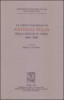 Le visite pastorali di Antonio Polin nella diocesi di Adria (1884-1899) - copertina