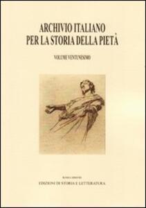 Archivio italiano per la storia della pietà. Vol. 21
